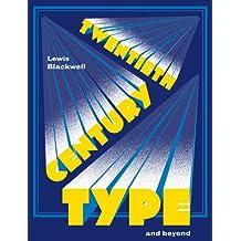 Twentieth-Century Type and Beyond (Mini)