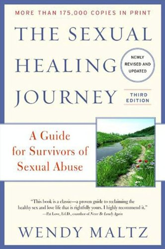 Descargar PDF Gratis The Sexual Healing Journey: A Guide for Survivors of Sexual Abuse (Third Edition)