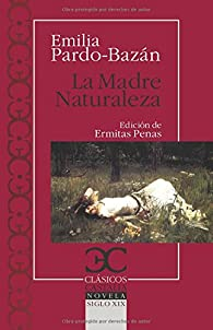 Madre Naturaleza par Emilia Pardo Bazán