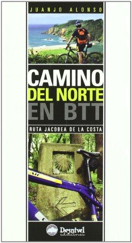 Camino del Norte en BTT (Guias Cicloturistas) por Juanjo Alonso