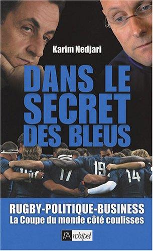Dans le secret des Bleus par Karim Nedjari