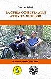 La guida completa alle attività outdoor