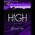 HIGH (The Indigo Lounge Series Book 1)