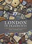 London in Fragments: A Mudlark's Trea...
