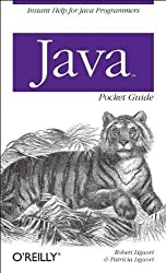 Java Pocket Guide (Pocket Guides) 1st (first) Edition by Liguori, Robert, Liguori, Patricia [2008]
