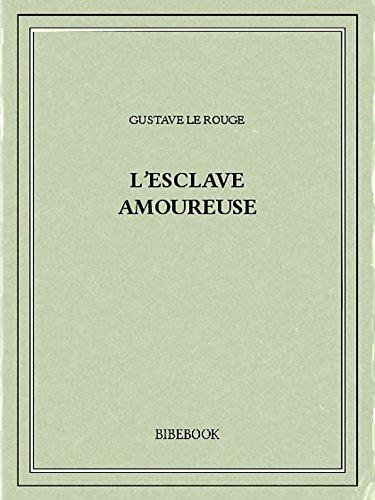 Couverture du livre L'esclave amoureuse