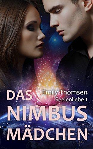 Buchseite und Rezensionen zu 'Das Nimbusmädchen: Seelenliebe 1' von Emily Thomsen