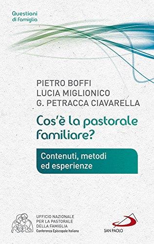 Cos'è la pastorale familiare? (Progetto famiglia) por Pietro Boffi