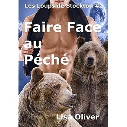 Faire Face au Peche (Les Loups de Stockton t. 2)
