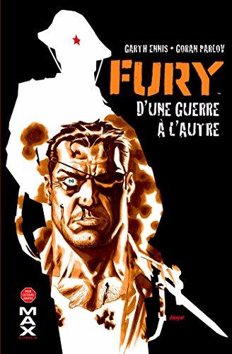 Fury Max T01: d'une guerre à l'autre