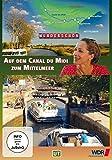 Wunderschön! - Frankreich: Auf dem Canal du Midi zum Mittelmeer