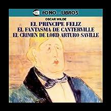 El Principe Feliz / The Happy Prince