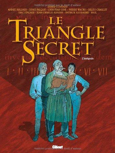 Le Triangle Secret : L'intégrale par Didier Convard, Gilles Chaillet, Denis Falque, Christian Gine, Pierre Wachs
