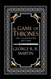 A Game of Thrones. 20th Anniversary Illustrated Edition (A Song of Ice and Fire)