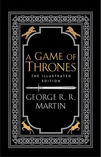Game Of Thrones - 20Th Anniversary Illustrated Edition (A Song of Ice and Fire) por George R R Martin