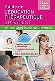Guide de l'éducation thérapeutique du patient: ETP - Fiches de soins éducatifs pour les infirmier(e)s