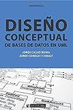 Diseño conceptual de bases de datos en UML (Manuales)