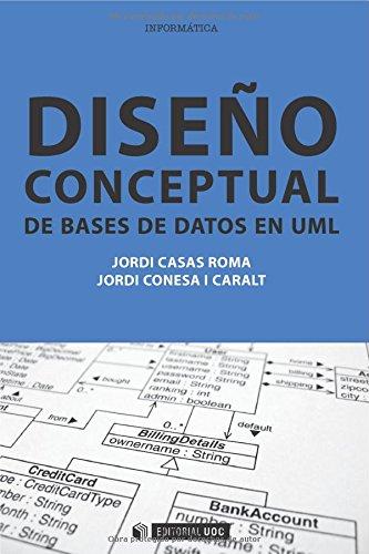 Diseño conceptual de bases de datos en UML (Manuales) por Jordi Casas Roma