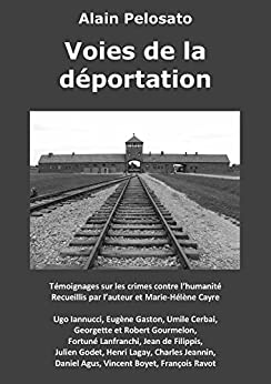 Voies de la déportation par [Pelosato, Alain]
