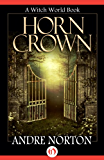 Horn Crown (Witch World Series 2: High Hallack Cycle)