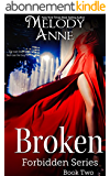 Broken: Forbidden Series - Book Two (English Edition)