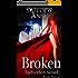 Broken: Forbidden Series - Book Two (English Edition)