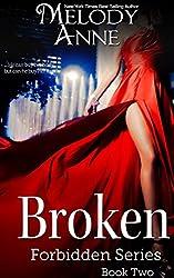 Broken - Forbidden Series - Book Two (English Edition)