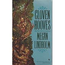Cloven Hooves by Megan Lindholm (1991-11-01)