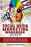 Social Media Marketing Workbook 2019: Ultimate Power Business Strategies - a Mastery of How to Create your Personal Brand and Make Money using Instagram, ... Twitter, LinkedIn... (English Edition)