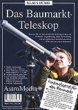 Astromedia Sunwatch Verlag Bausatz Baumarkt-Teleskop