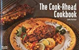 Cook-Ahead Cookbook (Nitty Gritty Cookbooks - Special Themes)