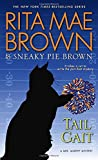 Tail Gait: A Mrs. Murphy Mystery (Mrs. Murphy Mysteries (Paperback))