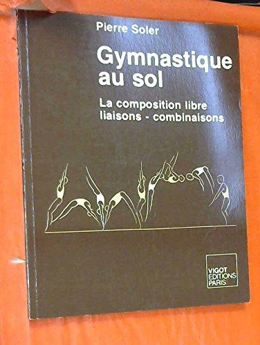 Gymnastique au sol par Pierre Soler