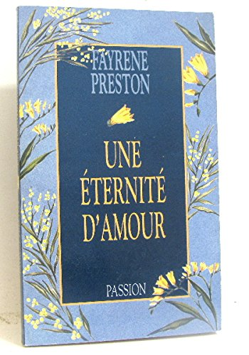 Eternité d'amour par Preston/Farene