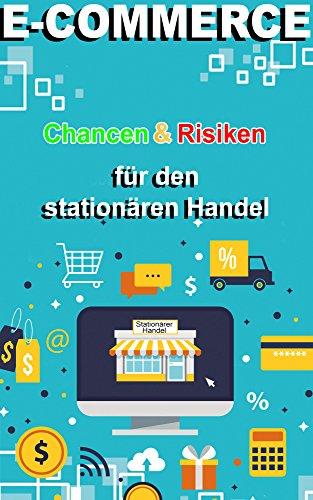 E-Commerce Chancen & Risiken für den stationären Handel