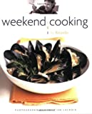Telecharger Livres Weekend Cooking by Ricardo Larrivee 2010 01 01 (PDF,EPUB,MOBI) gratuits en Francaise