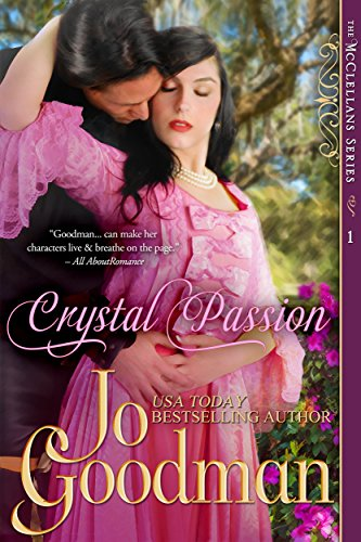 Crystal Passion (The McClellans Series, Book 1): Author's Cut Edition (English Edition) (Goodman Jo)