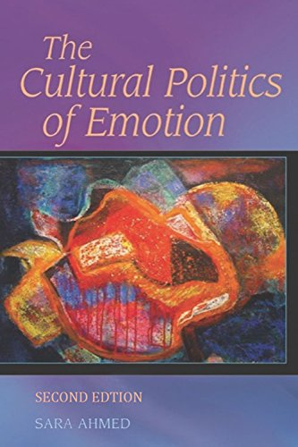 The Cultural Politics of Emotion