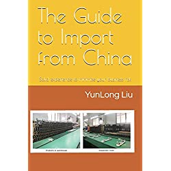 The Guide to Import from China: Solid experience to minimize your business risk