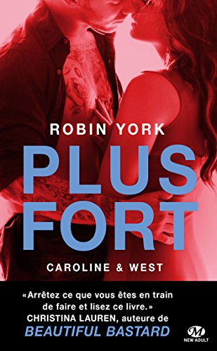 Caroline & West, T2 : Plus fort