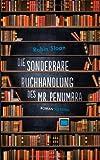 'Die sonderbare Buchhandlung des Mr....' von 'Robin Sloan'