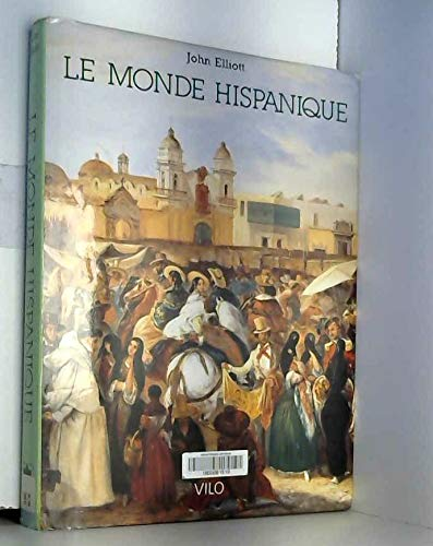 Le Monde hispanique