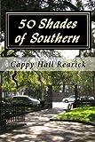 Libros Descargar en linea 50 Shades of Southern by Cappy Hall Rearick 2015 06 13 (PDF y EPUB) Espanol Gratis