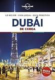 Dubái De cerca 2 (Guías De cerca Lonely Planet)