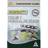 Peones Y Personal  De Oficios De Corporaciones Locales. Test Y Supuestos Prácticos Del Temario General (Corporaciones Locales (est)