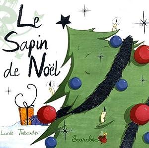 """Afficher """"sapin de Noël (Le)"""""""