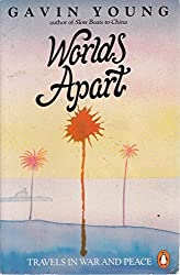 Worlds Apart: Travels In War and Peace