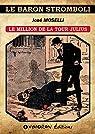 Le million de la Tour Julius par Moselli