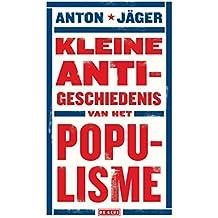Kleine anti-geschiedenis van het populisme (Dutch Edition)