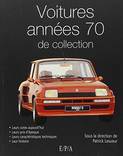 Voitures années 70 de collection